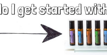 Getting Started with Essential Oils?